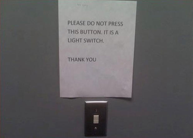 Funny Sign Board-Please Do Not Press This Button Its A Light Switch