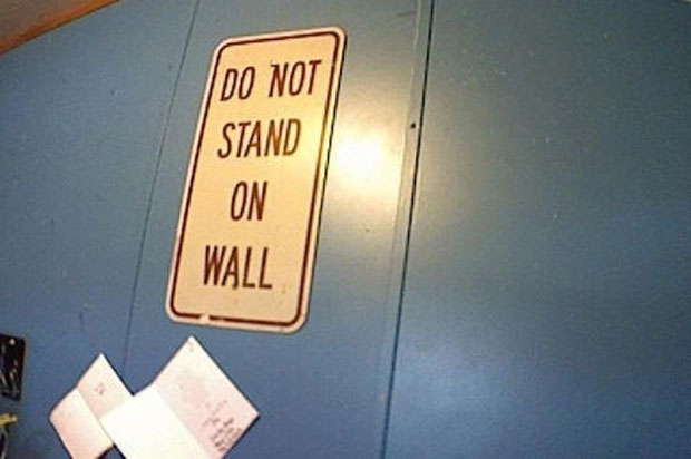 DO Not Stand On Wall