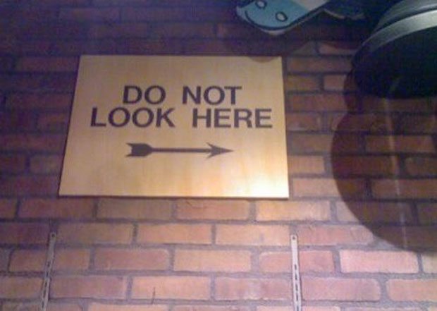 Funny Sign- Do Not Look Here