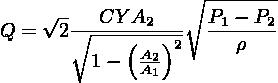 ∘-------     √-   CY A2      P1 − P2 Q =  2 ∘----(--)2-  --ρ----          1−  AA21