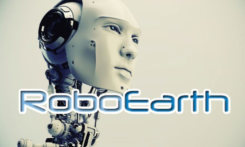 RoboEarth: Robots Can Now Share Experience And Learn To Do New Tasks-