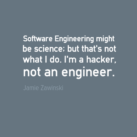 Engineering Quotes Jamie Zawinski