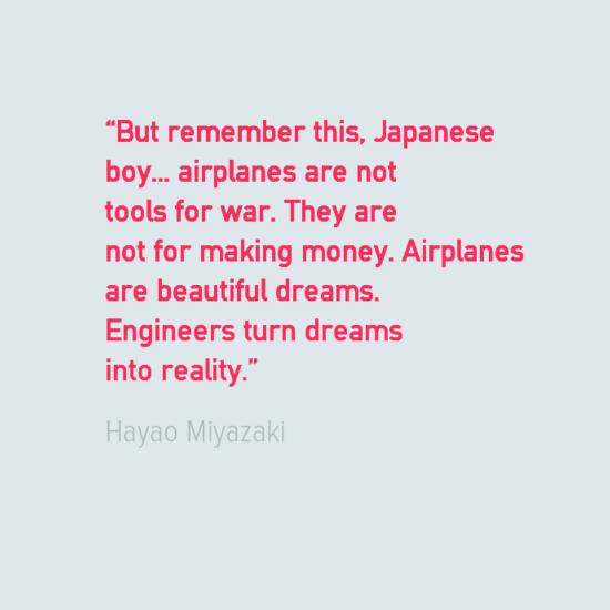 Engineering quotes Hayao Miyazaki