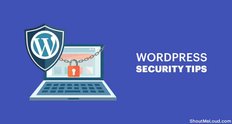 WordPress Security Guide: 14 Pro Tips To Secure A WordPress Website